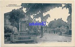 Marmanhac -La Place Et Le Monument - 1934 - France