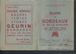 ANCIEN PLANS DE BORDEAUX & DE LA BANLIEUE : - Dépliants Touristiques