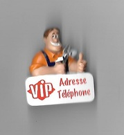 Magnet  V I P, Adresse  Téléphone - Publicitaires