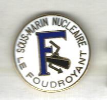 S.N.L.E. LE FOUDOYANT - MARINE NATIONALE - Boats