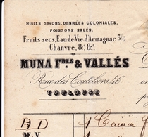 Lettre 1861 Toulouse Haute Garonne Muna Frères Et Vallès Vic En Bigorre Huile Savon Denrées Coloniales Eau De Vie - Postmark Collection (Covers)