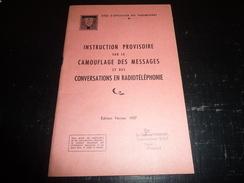 Ecole D'application Des Transmissions - Instruction Provisoire Sur Le Camouflage Des Messages Et Des Conv - DOCUMENT (2) - Audio-Video