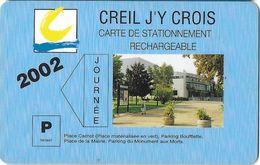 CARTE DE STATIONNEMENT  BANDE MAGNÉTIQUE VILLE DE CREIL 60 OISE 2002 JOURNEE - France