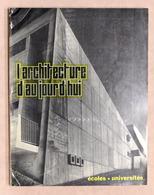Architettura - L' Architecture D'aujourd'hui N° 123 1965 - Ecoles - Universites - Livres, BD, Revues