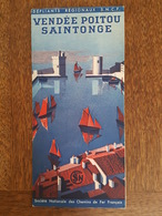 Vendée Poitou Saintonge Illustré Par Marthe Norgeu Angouleme Cognac Niort Jonzac Saintes Thouars Parthenay Poitiers SNCF - Tourism Brochures