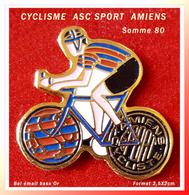SUPER PIN'S CYCLISME : ASC AMIENS CYCLISME (Somme 80) émail Base Or, Format 2,5X2cm - Cycling