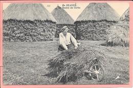 En Beauce - La Rentrée Des Gerbes  - Brouette - Personnage En Parfait état - Agriculture