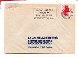 LOIR ET CHER, Blois, Flamme à Texte, Il Etait Une Fois Louis XII, 12-22 Juin - Marcophilie (Lettres)