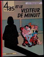 Les 4 As  N° 4 - Les 4 As Et Le Visiteur De Minuit - Casterman - ( 1975 ) - 4 As, Les