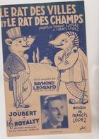 (RG2) LE RAT DES VILLES ET LE RAT DES CHAMPS , Paroles FRANCOIS LLENAS , Musique FRANCIS LOPEZ - Partitions Musicales Anciennes