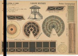 Imagerie D'Epinal N°1225 - Cabane Rustique - Petites Constructions (parfait état - Scaner Défectueux Partie Basse) - Architecture