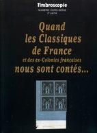 """""""Quand Les Classiques De France ... Nous Sont Contés""""  édition Timbroscopie 2e Tome  1999 - Otros"""