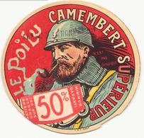 """Etiquette à Fromage """" Le Poilu """" Camembert Supérieur ( Pliures ) - Quesos"""