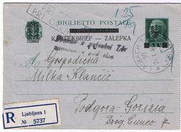 Rarissimo Biglietto Postale Raccomandato Con Sovraprezzo 1,25 - Lubiana-> Podgora (Gorizia) V. 1/1945 - Occup. Tedesca: Lubiana
