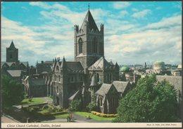 Christ Church Cathedral, Dublin, C.1970s - John Hinde Postcard - Dublin