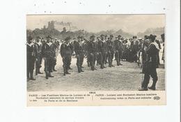 1914 PARIS LES FUSILLIERS MARINS DE LORIENT ET DE ROCHEFORT ASSURANT LE SERVICE D'ORDRE DE PARIS ET DE LA BANLIEUE - Weltkrieg 1914-18