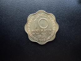 CEYLAN : 10 CENTS   1969   KM 130      TTB+ / SUP - Sri Lanka