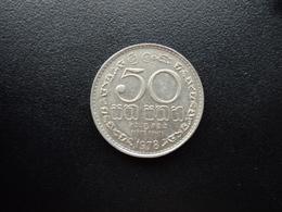 SRI LANKA : 50 CENTS   1978   KM 135.1      SUP - Sri Lanka