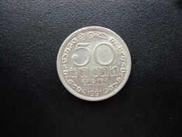 SRI LANKA : 50 CENTS   1991   KM 135.2      SUP - Sri Lanka