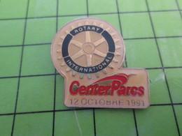 812d Pin's Pins / Beau Et Rare : Thème ASSOCIATION / ROTARY CLUB INTERNATIONAL CENTER PARCS - Associations