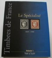 Catálogo Sellos Francia - Timbres De France - Le Spécialisé 1849 - 1900 - Francia