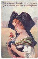 MILITARIA GUERRE 14/18 PATRIOTISME : C'est Le Bouquet De Gloire Et D'Espérance Que M'a Donné Mon Cher Soldat De France - Guerre 1914-18