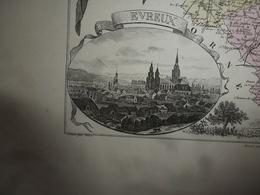 1880 Carte Géographique & Descriptif De L' EURE (Evreux),gravures En Taille Douce Par Migeon, Imprimeur-Géographe - Geographische Kaarten