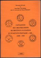 Catalogue Des Oblitérations De Meetings D'aviation Et D'agences Postales. Air. 1909 -1981 - Frankrijk