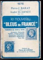 """Catalogue Le Nouveau """" Bleu De France """"  Edition  Barat Suarnet De 1976 - Frankrijk"""