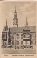 BRESLAU. RATHAUS MIT EINGANGT ZUM SCHWEIDNITZER KELLER. TRINKS & CO. CIRCA 1900's. POLAND- BLEUP - Polen