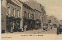 """91 (  Montgeron """"..rue De Paris  Le Centre  """" ) Carte Couleur Toilee - Montgeron"""