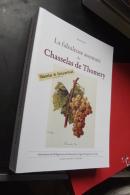 La Fabuleuse Aventure Du Chasselas De Thomery M Pons - Ile-de-France