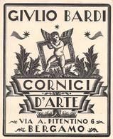 "0143  ""GIULIO BARDI - CORNICI D'ARTE - BERGAMO""   CARTONCINO DA VISITA PUBBLICITARIO - Cartes De Visite"