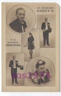 Etat---LE MAGICIEN DARNY'S ET SA PARTENAIRE MERCEDES  -RECTO / VERSO-B19 - Circo
