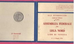 Venezia Medaglia Lega Nord Da 25 Euroscudi Del  1993 In Argento I° Assemblea Federale - Italy