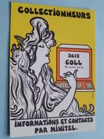 COLLECTIONNEURS - Informations Et Contacts Par MINITEL - 3615 Coll / PLICATEL ( Jacques LARDIE ) Anno 19?? ! - Bourses & Salons De Collections