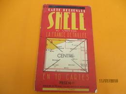 Carte Routiére Régionale / SHELL/ La France  En 10 Cartes/ CENTRE / Au 1-400 000éme/Foldex/1936           PGC236 - Cartes Routières