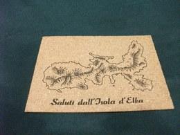 CARTA GEOGRAFICA ISOLA D'ELBA IN SUGHERO  SALUTI - Carte Geografiche