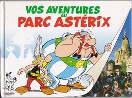 Vos Aventures Au Parc Astérix - Autres