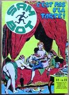 SAM BOT N° 23 : C'est Pas D'la Tarte ! -- Dessin De STELIO FENZO (Elvifrance, 1975) - Small Size