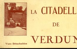 55 La Citadelle De VERDUN - Album Carnet De 10 Cartes Postales Vues Détachables - Verdun