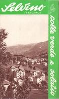 Brochure Dépliant Faltblatt Toerisme Tourisme - Selvino Bergamo - Ca 1955 - Dépliants Touristiques