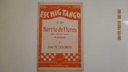 BARRIO DE FLORES / PARTITION ORCHESTRALE / 1936/ TANGO DE José M. LUCCHESI - Partitions Musicales Anciennes