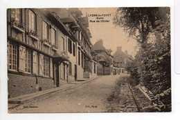 - CPA LYONS-LA-FORET (27) - Rue De L'Enfer - Edition Divivier - - Lyons-la-Forêt