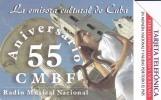 Cuba  Urmet 55 ANIVERSARIO De CMBF RADIO - Cuba