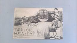 CARTOLINA ANCONA - GRAND HOTEL ROMA E PACE - Ancona