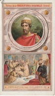 "Chromo Chocolaterie D'aiguebelle ""les Rois De France"" Childeric III 742-752 - Cioccolato"