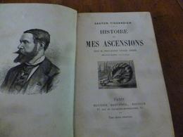 1867-1877  Histoire De MES ASCENSIONS  ( De Calais ,Mer Du Nord,etc )  Par Gaston Tissandier  ,éditeur Maurice Dreyfous - Livres, BD, Revues