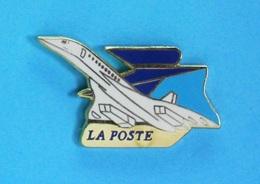 1 PIN'S //   ** LE CONCORDE / MYTHIQUE AVION DE LIGNE SUPERSONIQUE / LA POSTE ** - Airplanes