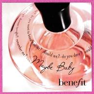 CARTE  BENEFIT - MAYBE BABY : CARTE 5 X 5 EN PAPIER - VOIR LES PHOTOS - Perfume Cards